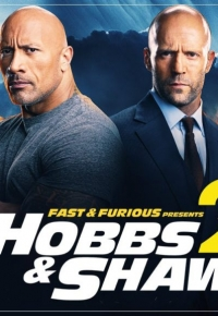 Fast & Furious Presents: Hobbs & Shaw 2 2021